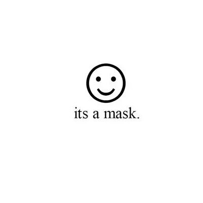 ..., alone, fake, fashion, friends, girl, love, mask, other, smile, you, fakefriends, nobady, brokeup, hocare