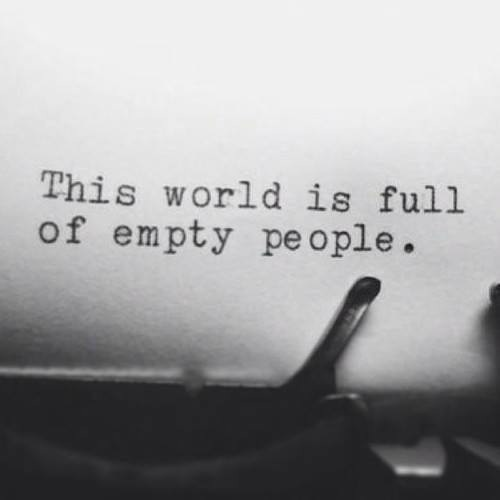 b&w, black and white, empty, full, people, quotes, sad, text, true, typewriter, typography, words, world, 2016
