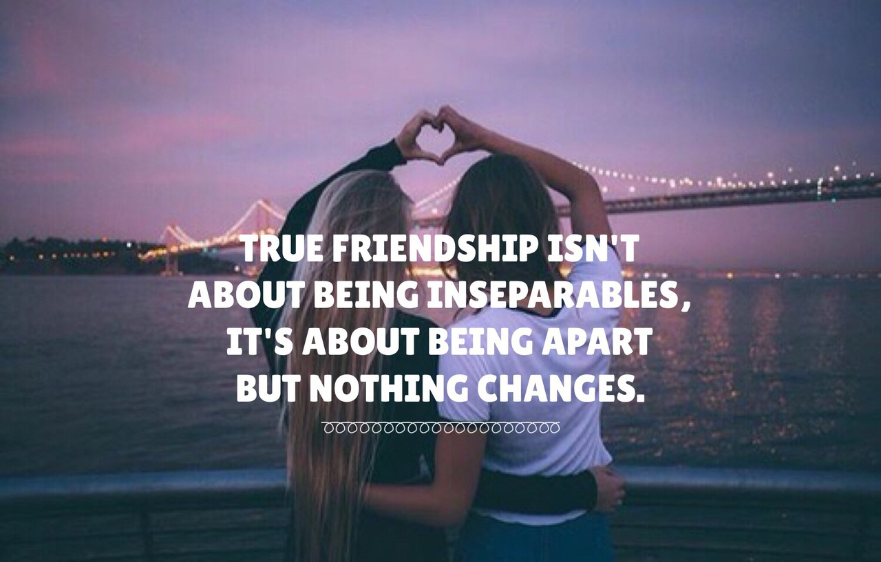 blond, bridge, cute, distance, friends, friendship, girl, grunge, heart, inseparable, love, night, quote, quotes, sad, teen, teenagers, true, truth, tumblr
