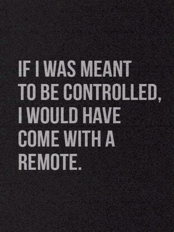 controlled, girl power, remote and true