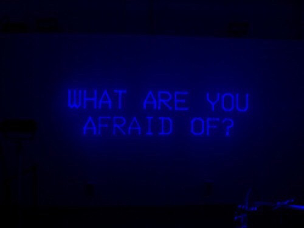 afraid, blue, neon, sign, what