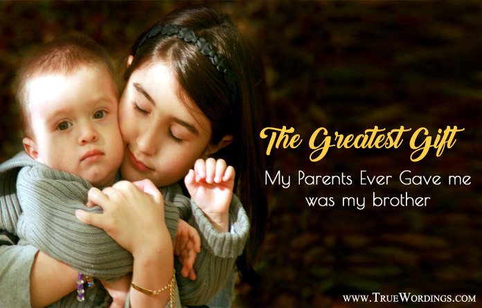 brother, gift, sister, sibling quotes, quotes for brother